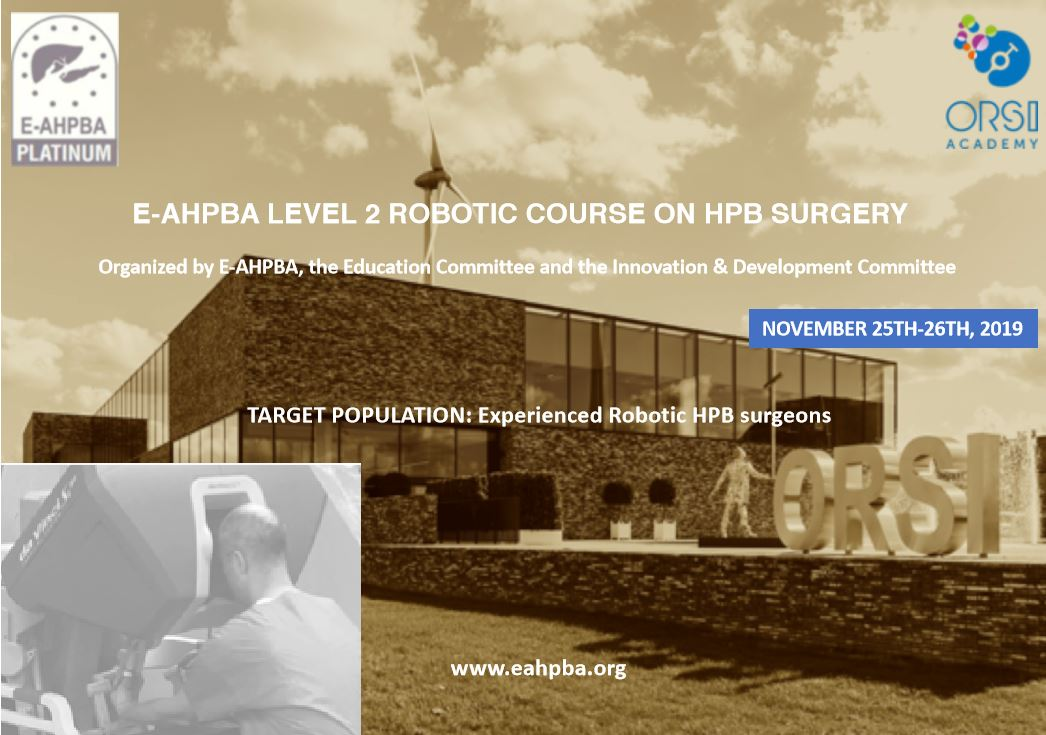 Register Now For E-AHPBA Level 2 Robotic Course On HPB Surgery