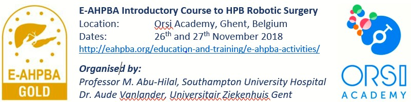 E-AHPBA Introductory Course To HPB Robotic Surgery